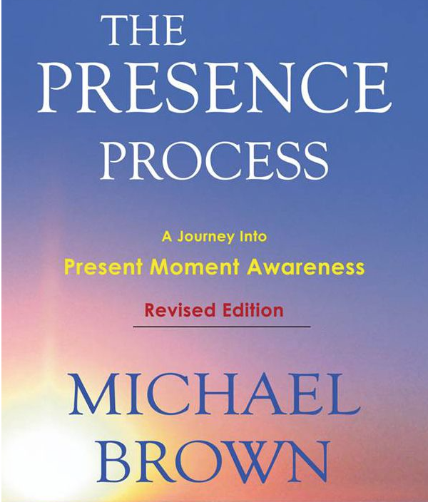 Image for The Presence Process by Michael Brown