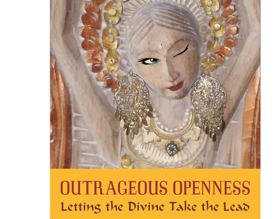 Image for Outrageous Openess By Tosha Silver