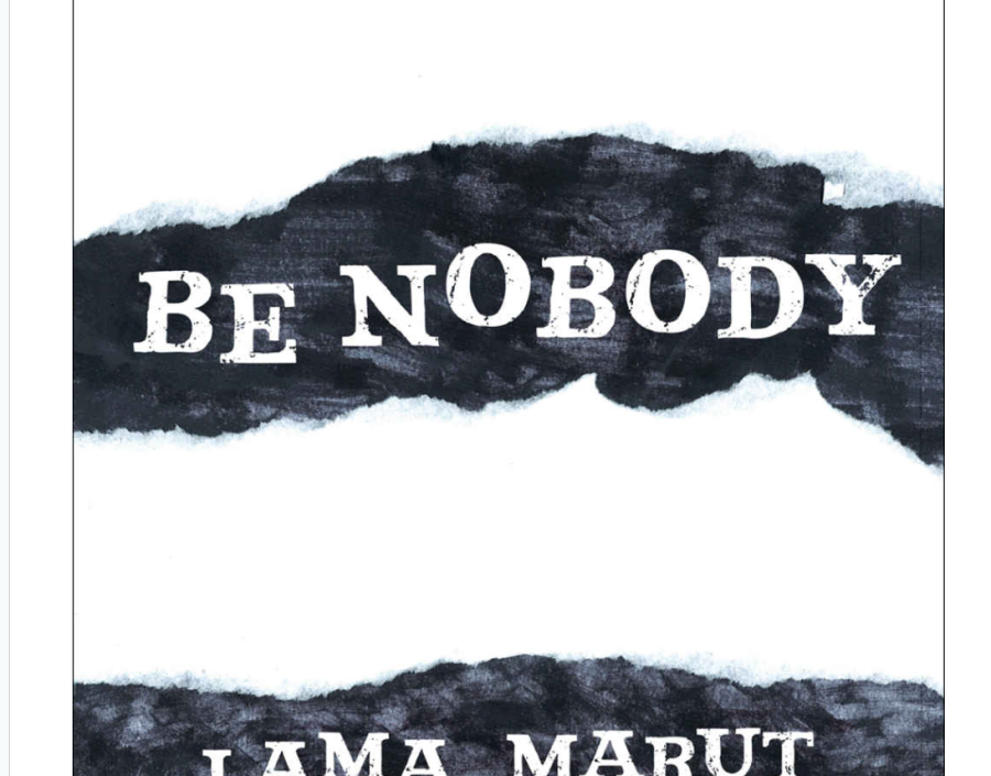Image for Be Nobody by Lama Marut