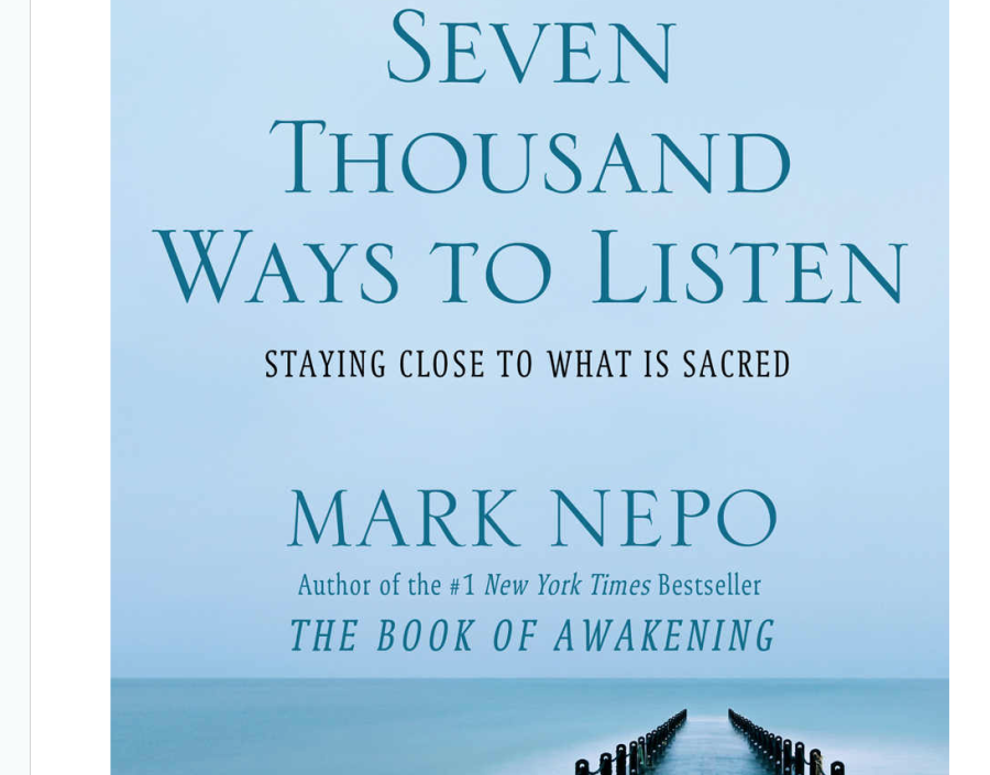 Image for 7 Thousand Ways to Listen by Mark Nepo