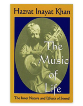 Image for The Music of Life by Hazarat Inaya Khan