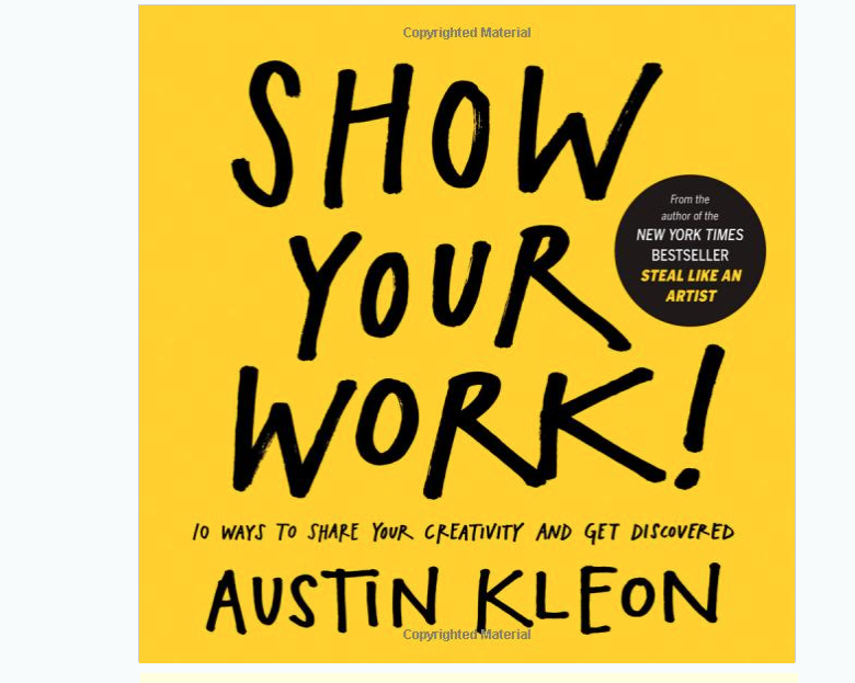 Image for Show Your Work By Austin Kleon