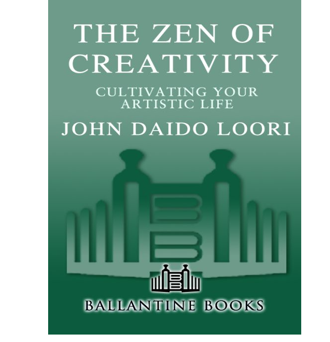 Image for Zen of Creativity by John Daido Loori