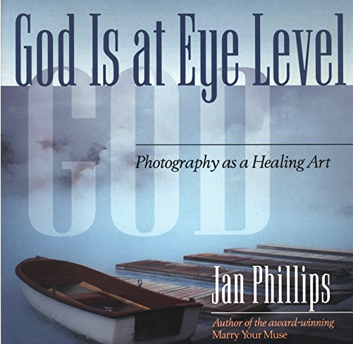 Image for God is at Eye Level by Jan Phillips