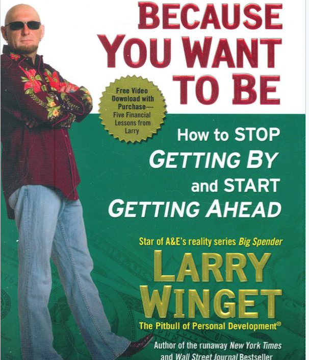 Image for You're Broke Cause You Want To Be by Larry Winget
