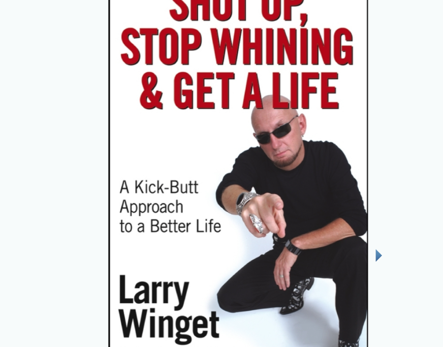 Image for Shut Up, Stop Whining, and Get a Life by Larry Winget