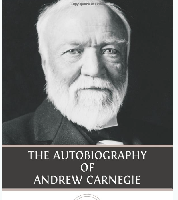 Image for The Autobiography of Andrew Carnegie by Andrew Carnegie