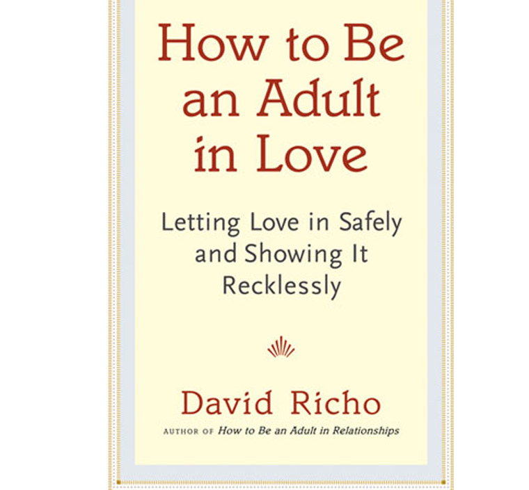 Image for How to Be an Adult in Relationships by David Richo