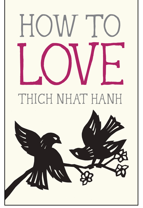 Image for How To Love by Thich Nhat Hanh