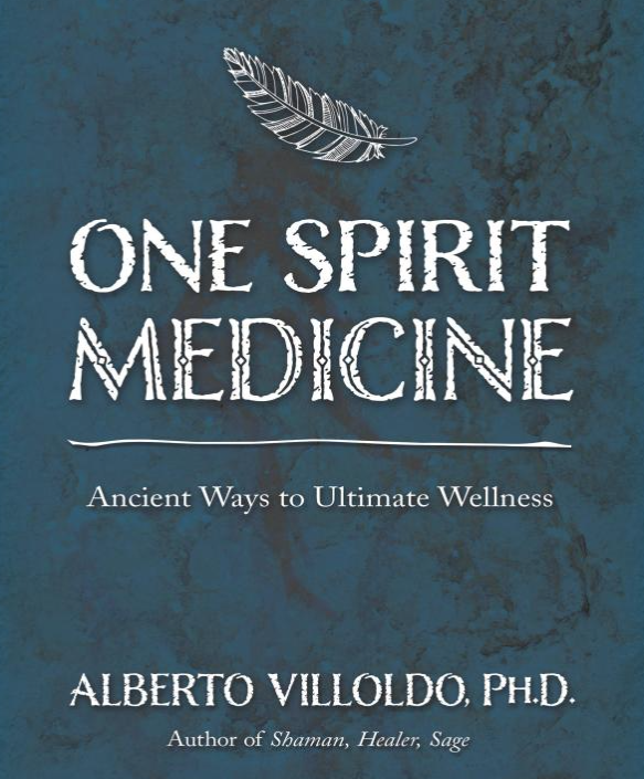 Image for One Spirit Medicine by Alberto Villodo