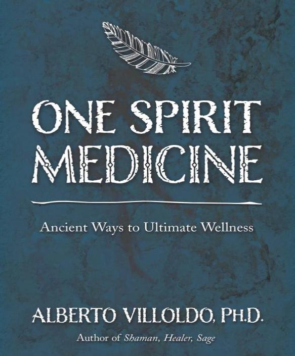 Image for One Spirit Medicine by Alberto Villodo