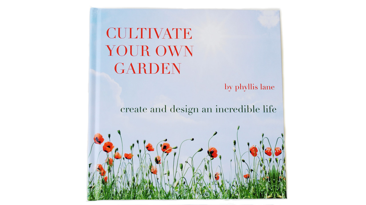 cultivate your own garden